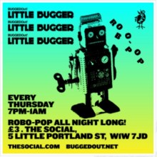 Bugged Out's Little Bugger – Free weekly club night in Central London