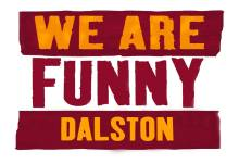We Are Funny DALSTON with Pro Headliners
