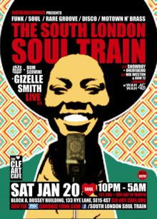 The South London Soul Train with JHC, Gizelle Smith (Live) + More