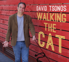 David Tsonos Walking the Cat 2