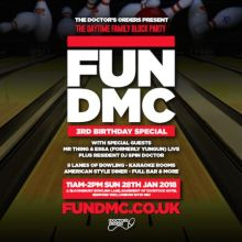 FUN DMC – The Daytime Family Block Party – 3rd Bday – Bloomsbury Bowling