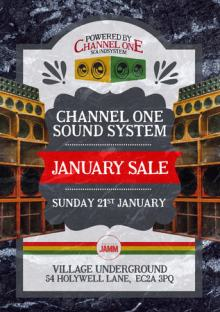 Channel One Soundsystem – Eastside at Village Underground