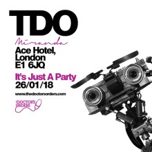 TDO – It's Just a Party @ Miranda, Ace Hotel, London – £5 Tickets