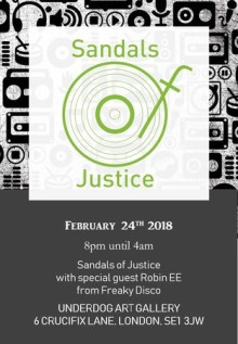 Sandals of Justice with special guest Robin ee from Freaky Disco