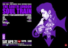 The South London Soul Train Prince 2 Year Anniversary Special + More