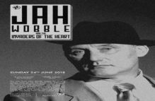 Jah Wobble and the Invaders of the Heart – Live at The Half Moon Putney