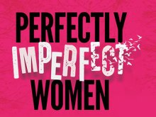 Perfectly Imperfect Women