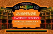Channel One Sound System – Eastside Session at Village Underground