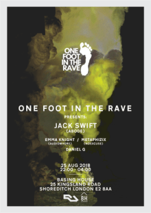 One Foot In The Rave with Jack Swift at Basing House, London – August 2018