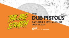 The Big Scratch w/ Dub Pistols