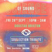 Science of Sound: Soulection Tribute