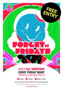 Forget it Friday's at Gigalum, Clapham