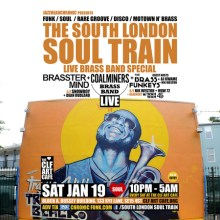 The South London Soul Train Live Brass Band Special + More on 4 Floors