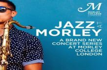 Jazz At Morley – A brand new Jazz series at Morley College London