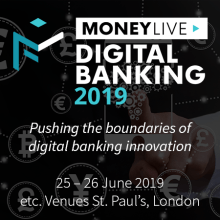 MoneyLIVE Digital Banking 2019 in London – June 2019