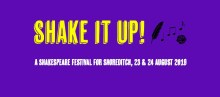 Shake It Up! : A Shakespeare Festival for Shoreditch
