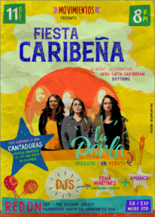 Fiesta Caribeña: La Perla (UK Debut) + DJ Edna Martinez