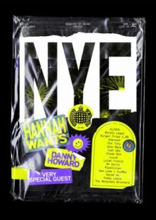 Ministry Of Sound present New Year's Eve 2019 – Hannah Wants, Danny Howard