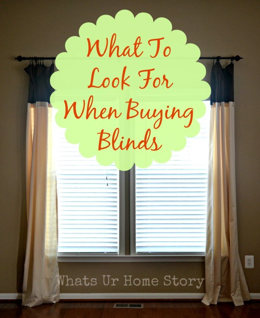 Things to look for when buying window blinds