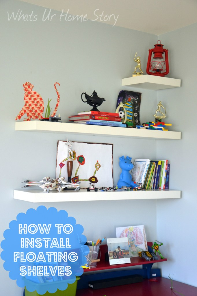 Whats Ur Home Story: How to install floating shelves, floating shelves tutorial