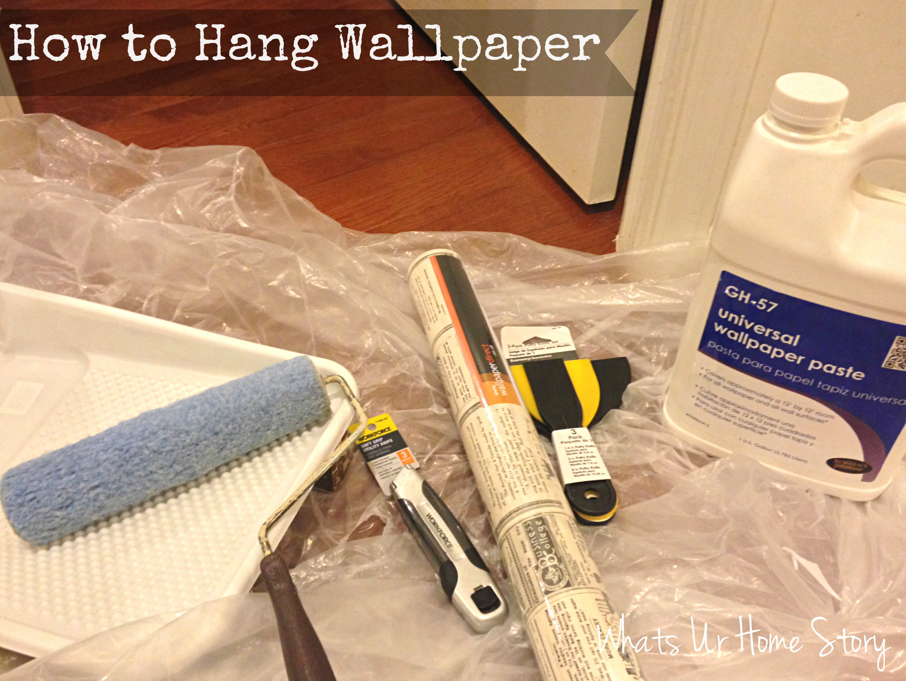 how to hang wallpaper whats ur home story. Black Bedroom Furniture Sets. Home Design Ideas