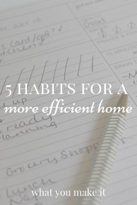 5 Habits for a More Efficient Home