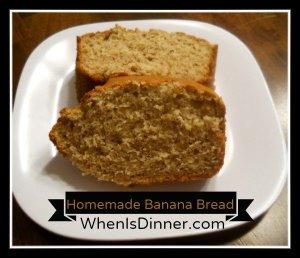 Homemade Banana Bread @WhenIsDinner1