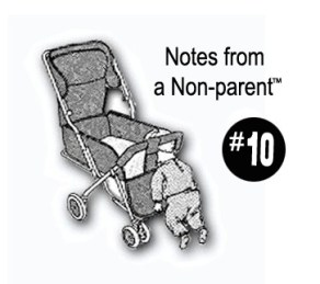Notes-from-a-Non-parent-10_Where-Excuses-Go-to-Die