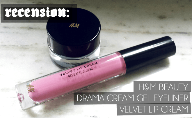RECENSION: H&M Drama Cream Gel Eyeliner och H&M Velvet Lip Cream Liquid Lipstick