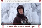 ResortAc.com Whistler Vacation Rental Marketing Tip on Photos