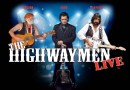The Highwaymen Live – August 3rd – 7 PM