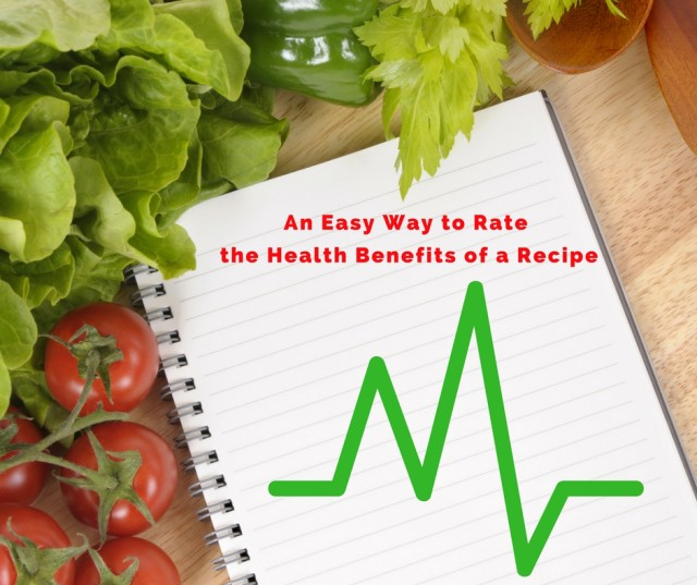 An Easy Way to Rate the Health Benefits of a Recipe
