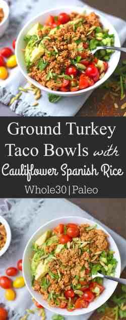 Arresting Share This Post Ground Turkey Taco Bowls Cauliflower Spanish Rice Ground Turkey Tacos Near Me Ground Turkey Tacos El Paso