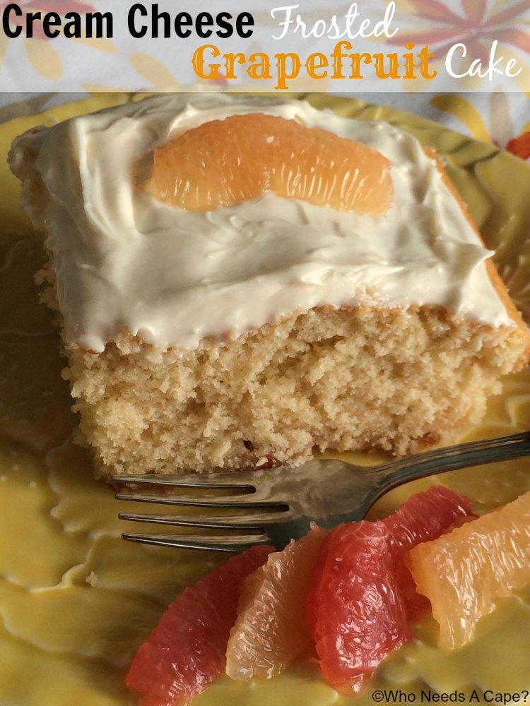 Grapefruit Cake With Grapefruit Cream Cheese Frosting