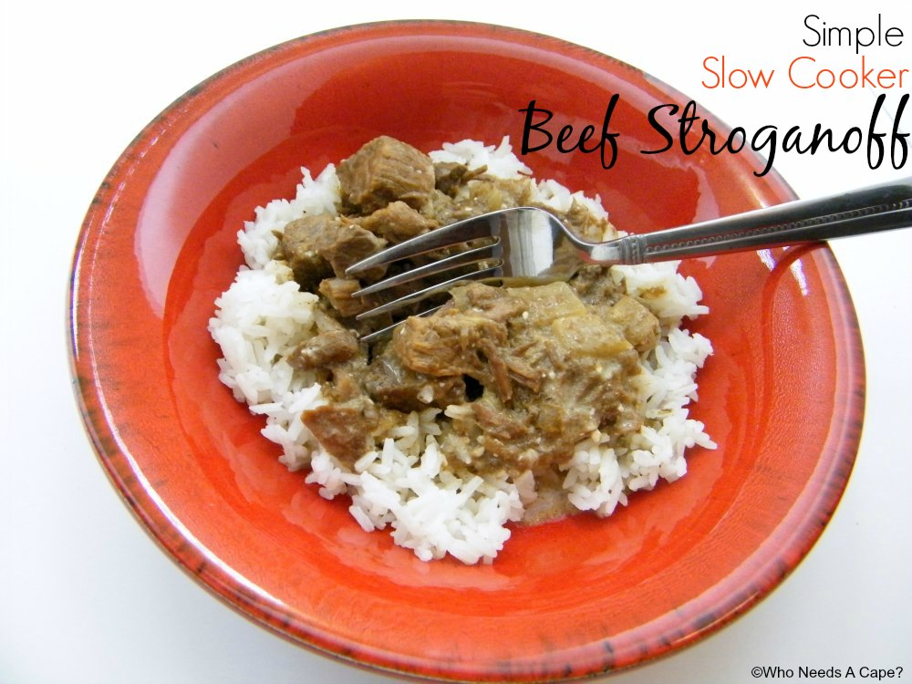 Simple Slow Cooker Beef Stroganoff - Who Needs A Cape?