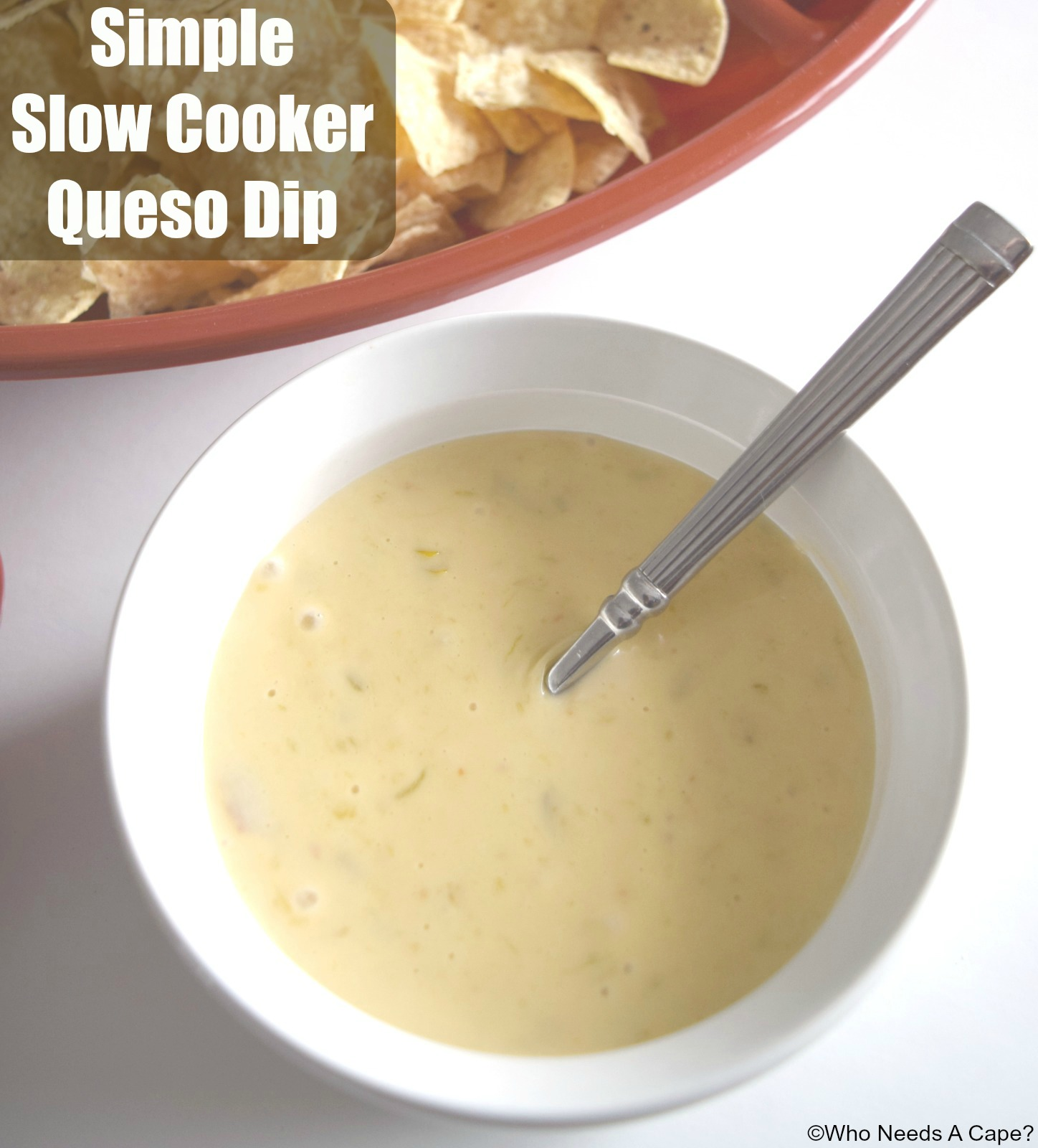 Ad Simple Slow Cooker Queso Dip - Who Needs A Cape?
