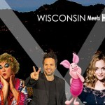 Wisconsin Meets Hollywood - 40 Famous People From Wisconsin