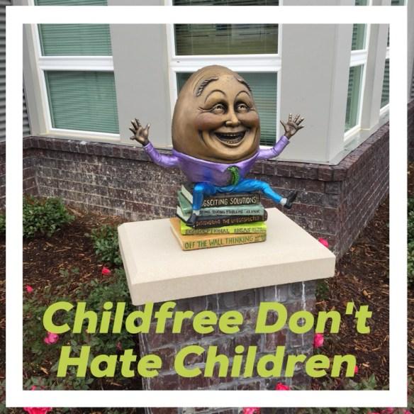 Childfree Don't Hate Children