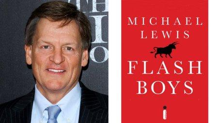 Jim Spellman/WireImage Michael Lewis, 'Flash Boys'