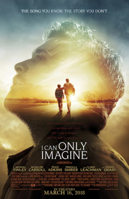 """(PHOTO: ICON MEDIA GROUP) Movie poster art for """"I Can Only Imagine"""" hitting theaters March 16, 2018."""