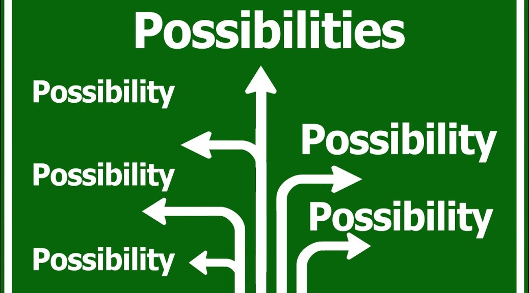 possibilities-opportunity-396265_1280