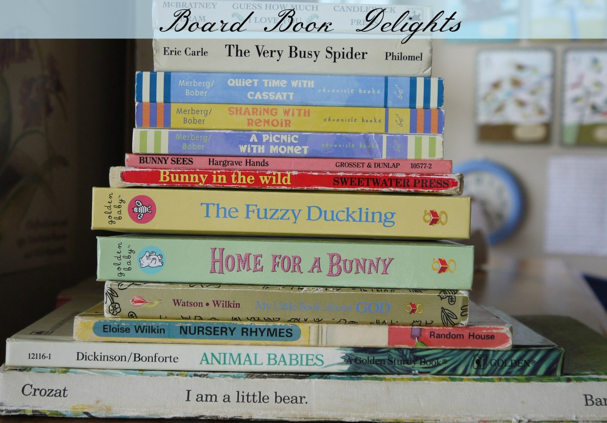 Begin at the Beginning: Board Book Delights & Good Book Habits