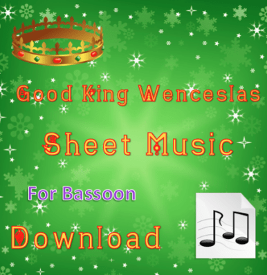 Good King Wenceslas Bassoon Sheet Music