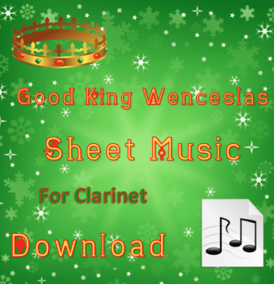 Good King Wenceslas Clarinet Sheet Music