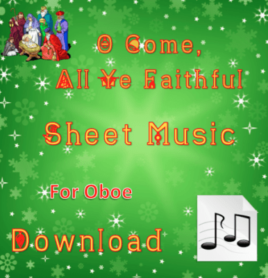 O Come, All Ye Faithful - Oboe Sheet Music Download