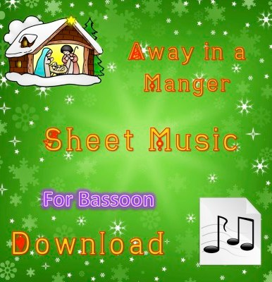 Away in a Manger - Bassoon Sheet Music Download