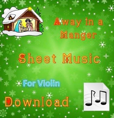 Away in a Manger - Violin Sheet Music Download