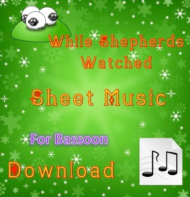 While Shepherds Watched - Bassoon Sheet Music