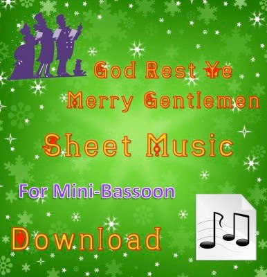 God Rest Ye Merry Gentlemen Mini-Bassoon Sheet Music