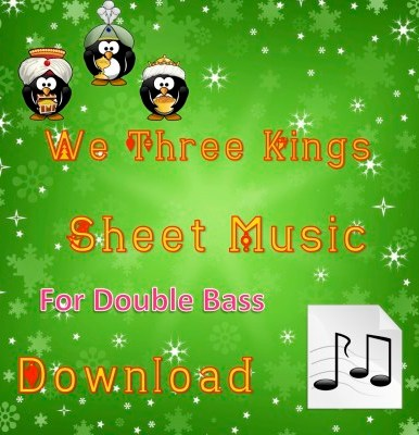 We Three Kings - Double Bass Sheet Music Download